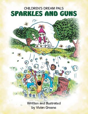 Sparkles and Guns - Greene, Vivian