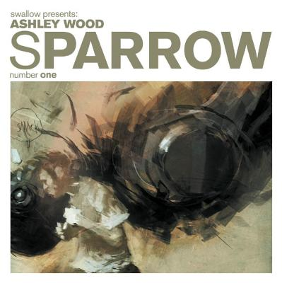 Sparrow Volume 1: Ashley Wood - Wood, Ashley