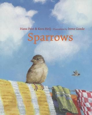 Sparrows - Post, Hans, and Heij, Kees