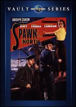 Spawn of the North - Henry Hathaway