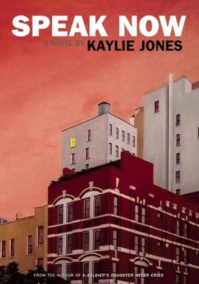 Speak Now - Jones, Kaylie