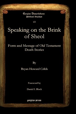 Speaking on the Brink of Sheol - Cribb, Bryan, and Block, Daniel