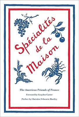 Specialites de la Maison - American Friends of France