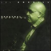 Spectral Soprano - Lol Coxhill
