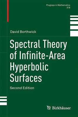 Spectral Theory of Infinite-Area Hyperbolic Surfaces - Borthwick, David
