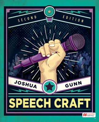 Speech Craft - Gunn, Joshua