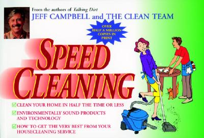 Speed Cleaning - Campbell, Jeff, and Clean Team Staff, The