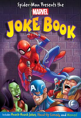 Spider-Man Presents the Marvel Joke Book - Snider, Brandon T