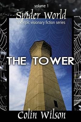Spider World: The Tower - Wilson, Colin