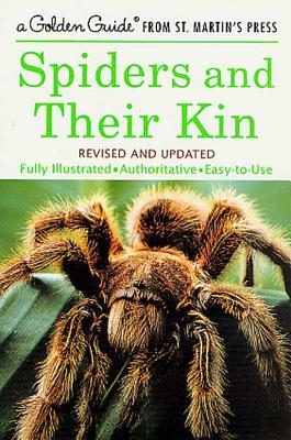 Spiders and Their Kin - Levi, Herbert W, and Levi, Lorna Rose, and Zim, Herbert Spencer, Ph.D., SC.D. (Editor)
