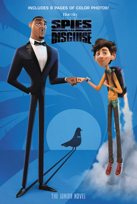 Spies in Disguise: The Junior Novel - McCann, James A, and West, Alexandra