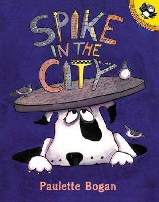 Spike in the City - Bogan, Paulette
