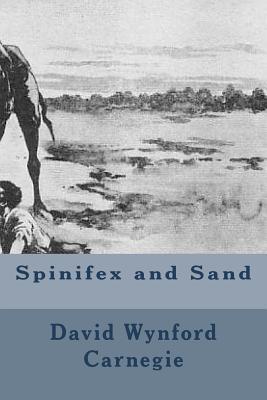 Spinifex and Sand - Carnegie, David Wynford