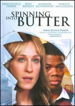 Spinning into Butter - Mark Brokaw