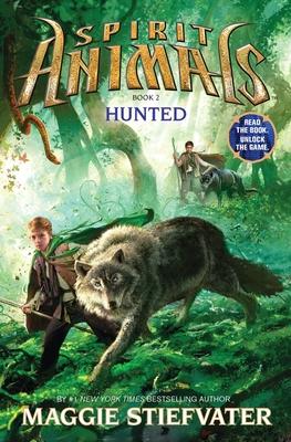 Spirit Animals: Book 2: Hunted - Stiefvater, Maggie