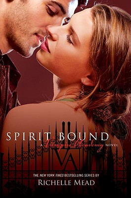 Spirit Bound - Mead, Richelle
