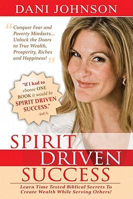 Spirit Driven Success - Johnson, Dani