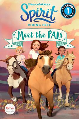 Spirit Riding Free: Meet the Pals - Fox, Jennifer