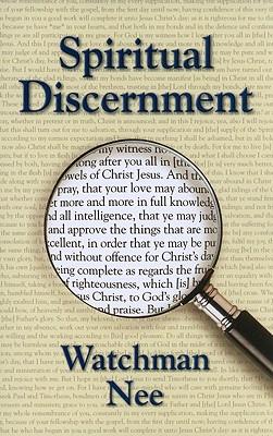 Spiritual Discernment - Nee, Watchman
