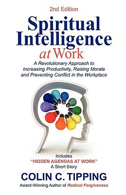 Spiritual Intelligence at Work - Tipping, Colin