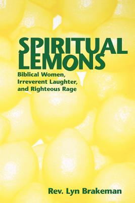 Spiritual Lemons - Brakeman, Lyn, Reverend