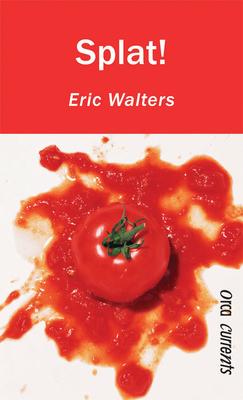 Splat! - Walters, Eric