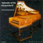 Splendor of the Harpsichord