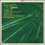 Spohr: Violin Concertos Nos. 8, 12, 13