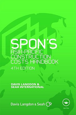 Spon's Asia-Pacific Construction Costs Handbook, Fourth Edition - Langdon, Davis
