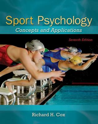 Sport Psychology: Concepts and Applications - Cox, Richard, Sir