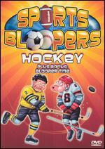 Sports Bloopers: Hockey -