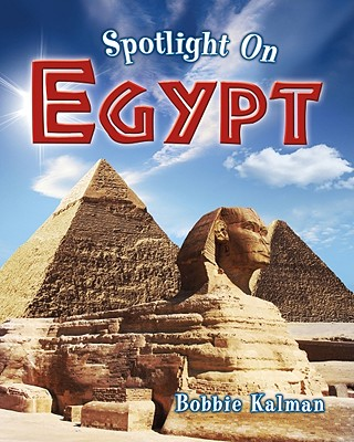 Spotlight on Egypt - Kalman, Bobbie