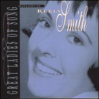 Spotlight on Keely Smith (Great Ladies of Song) - Keely Smith