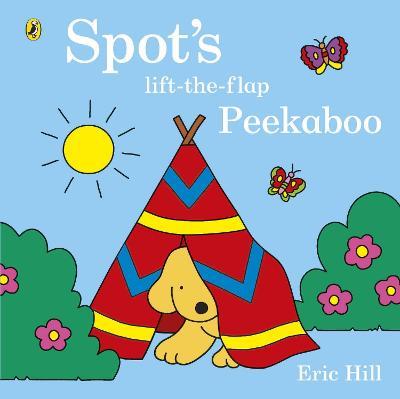 Spot's Lift-the-Flap Peekaboo -