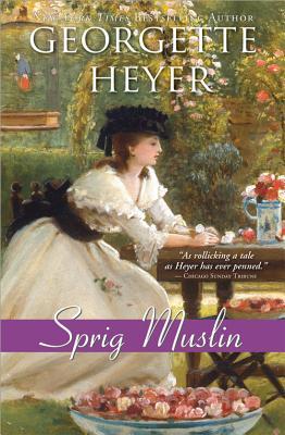 Sprig Muslin - Heyer, Georgette
