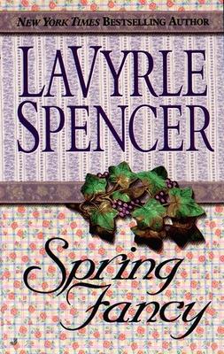 Spring Fancy - Spencer, LaVyrle