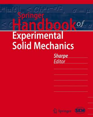 Springer Handbook of Experimental Solid Mechanics - Sharpe Jr, William N (Editor)