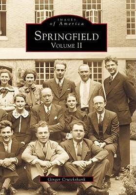Springfield: Volume II - Cruikshank, Ginger