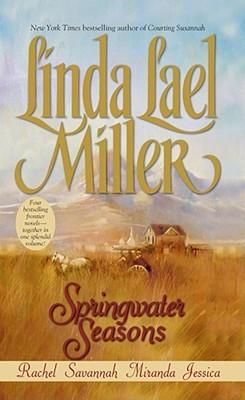 Springwater Seasons - Miller, Linda Lael