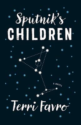 Sputnik's Children - Favro, Terri