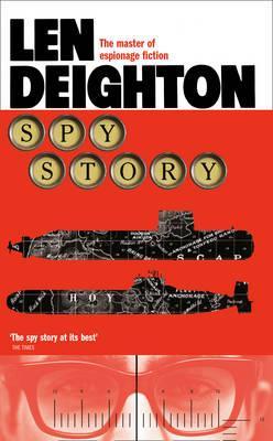 Spy Story - Deighton, Len