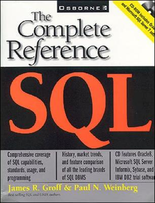 SQL: The Complete Reference - Groff, James R, and Weinberg, Paul N
