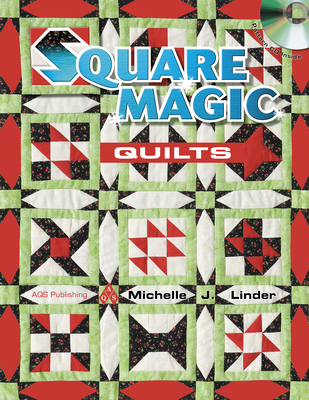 Square Magic Quilts - Linder, Michelle J