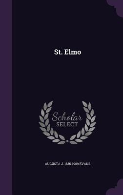St. Elmo - Evans, Augusta J 1835-1909