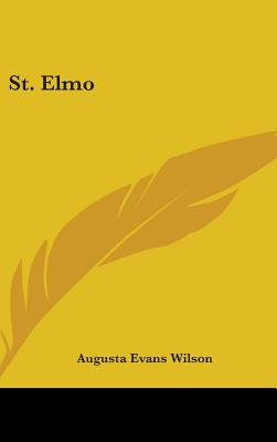 St. Elmo - Wilson, Augusta Evans