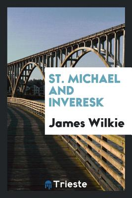 St. Michael and Inveresk - Wilkie, James