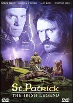 St. Patrick: The Irish Legend -
