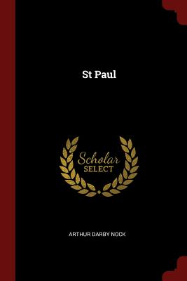 St Paul - Nock, Arthur Darby