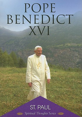 St. Paul - Pope Benedict XVI, and Caruana, Edmund (Introduction by), and Bertone, Cardinal Tarcisio (Preface by)