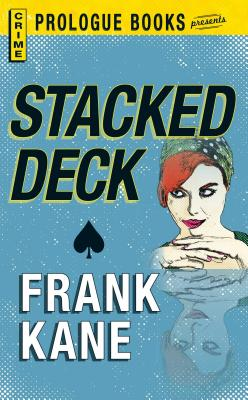 Stacked Deck - Kane, Frank